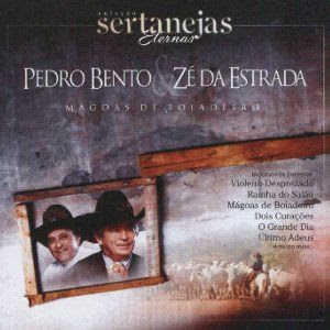 Download - CD Pedro Bento e Zé da Estrada – Mágoa de Boiadeiro