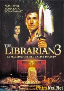 Phim Hành Trình Tìm Kho Báu 3 - Chiếc Ly Của Kẻ Phản Chúa - The Librarian 3: The Curse Of The Judas Chalice