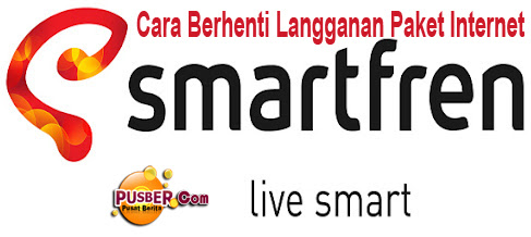 Cara Berhenti Paket Internet Smartfren, cara menonaktifkan paket internet smartfren
