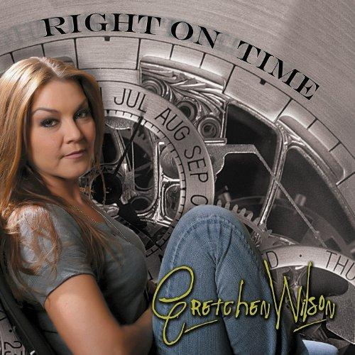 Gretchen Wilson   Right On Time (2013)