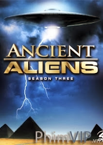 Người Ngoài Hành Tinh Cổ Đại 3 - Ancient Aliens Season 3 poster