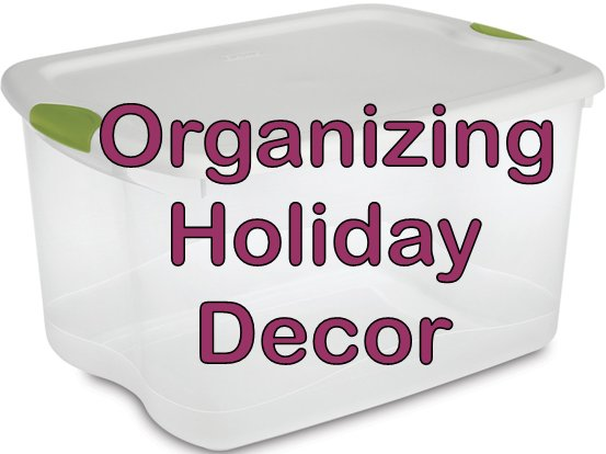Organizing Tips For Holiday Decor