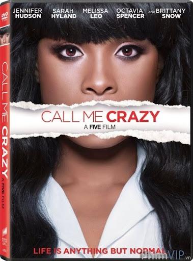 Vui Vẻ Bên Nhau - Call Me Crazy: A Five Film poster