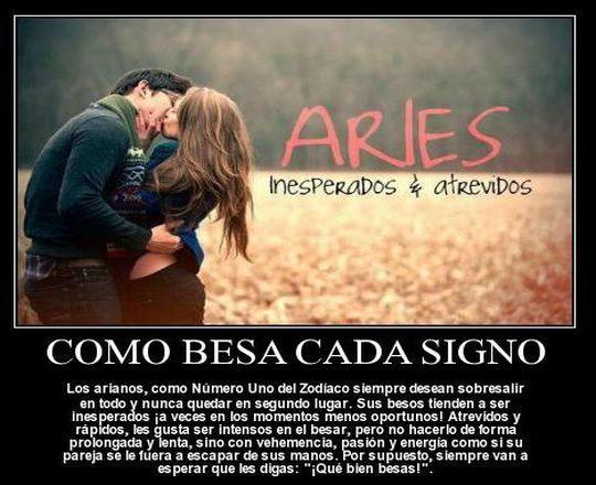 Como besan los  Aries ¿ Como son sus besos ?