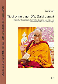 [Laxy: Tibet ohne einen XV. Dalai Lama?, 2013]