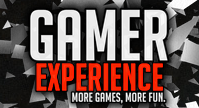 gamerexperience