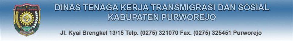 Official Site Dinas Tenaga Kerja Transmigrasi dan Sosial Kabupaten Purworejo