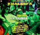 lekar-hum-deewana-dil-khaleefa-mp3-songs