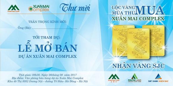 Thử mời tham dự lễ mở bán Xuân Mai Complex - Lộc vàng mùa thu