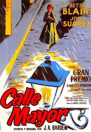Calle Mayor, una de las obras maestras del cine español, dirigida por Juan Antonio Bardem