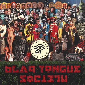 Blaq Tongue Society - Blaq Tongue Society
