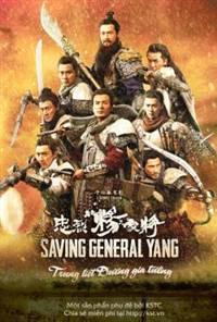 Saving General Yang - Trung liệt dương gia tướng