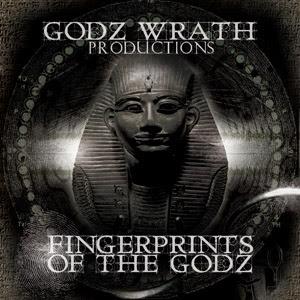 Godz Wrath - Fingerprintz Of The Godz