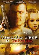 capa Download – Caminho Para o Inferno DVDRip AVI   Dual Áudio