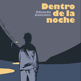 Dentro de la noche - Eduardo González