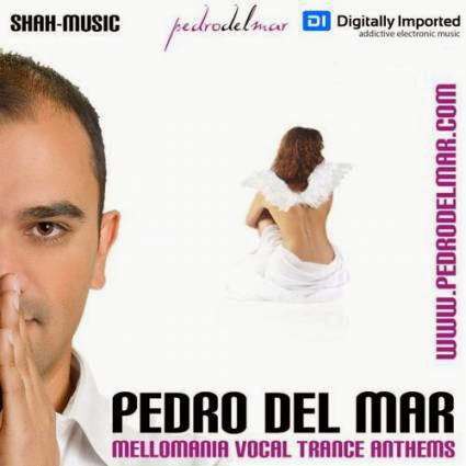 Pedro Del Mar – Mellomania Vocal Trance Anthems