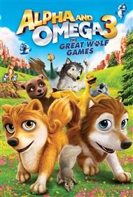 Thủ Lĩnh Sói Xám 3: Cuộc Chơi Của Loài Sói - Alpha And Omega 3: The Great Wolf Games poster