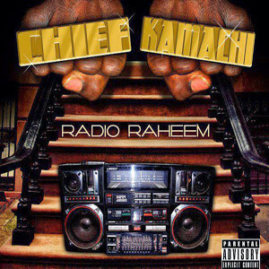 Chief Kamachi - Radio Raheem