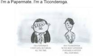 I'm a Papermate. I'm a Ticonderoga Cartoon by John Spencer