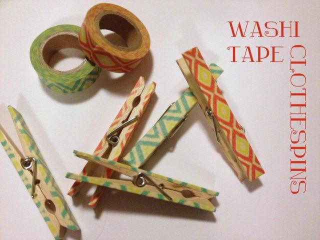 Washi Tape Clothespin / uses for clothespins