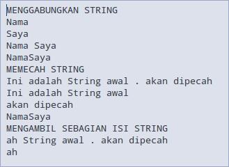 Menggabungkan, Memecah dan Mengambil sebagian isi string