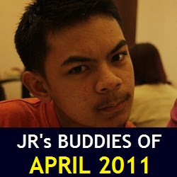 JR's Buddies of April 2011