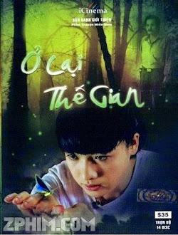 Ở Lại Thế Gian - Trọn Bộ (2010) Poster