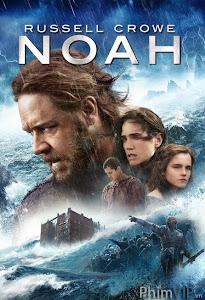 Đại Hồng Thủy 3d - Noah 3d poster