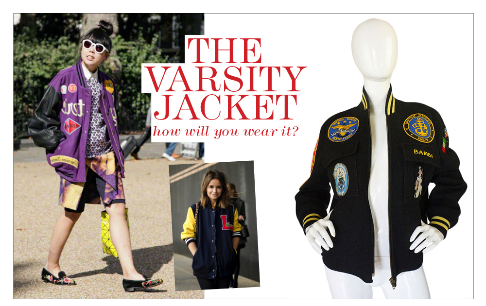 What to Wear? The Varsity Jacket