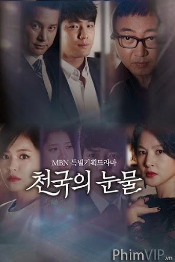 Nước Mắt Nơi Thiên Đường - Tears Of Heaven poster
