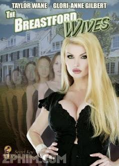 Những Cô Vợ Ngực Khủng - The Breastford Wives (2007) Poster