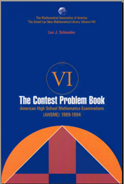 The Contest Problem Book VI - 1989-1994