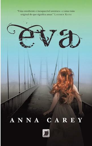 News: Capa de Eva, da autora Anna Carey 5