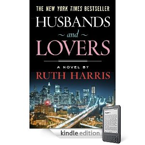 "Kindle Nation Daily Free Book Alert, Thursday, March 24: Find Kindle Freebie Heaven in A Chunk of Hell and 200+ More! plus … Ruth Harris' Husbands And Lovers is ""tough, trenchant, chic and ultra-sophisticated"" (Today's Sponsor)"