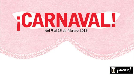Carnaval 2013 de Madrid. Un Carnaval de Música