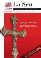 Hoja Parroquial Nº500 - ¡Salve, oh Cruz, esperanza única!. VI centenario de la erección de la Iglesia Colegial Basílica de Santa María de Xàtiva
