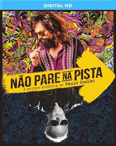 Não Pare na Pista - A Melhor História de Paulo Coelho Nacional – Torrent WEBRip (2014) Dublado