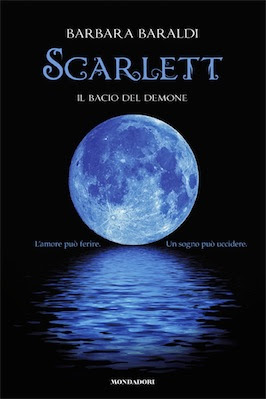 Scarlett. Il Bacio del Demone di Barbara Baraldi   Ita