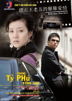 Chàng Tỉ Phú Tìm Vợ - Rich Man Poor Love (2007) Poster
