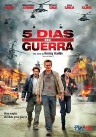 Download 5 Dias de Guerra Dublado BRRip Avi Rmvb