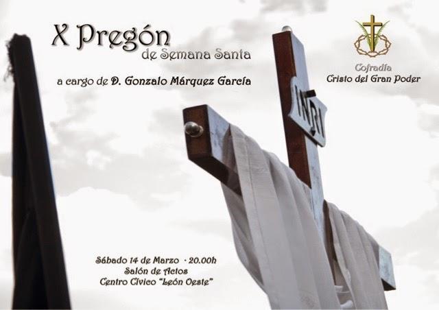 X pregon cofrade de Semana Santa cofradia Cristo del Gran Poder León. 14 de marzo de 2015.