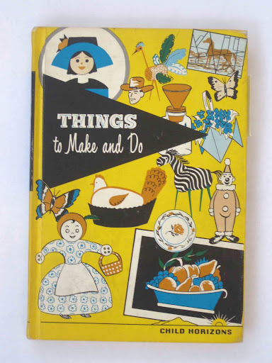 an earlier edition of things to make and do