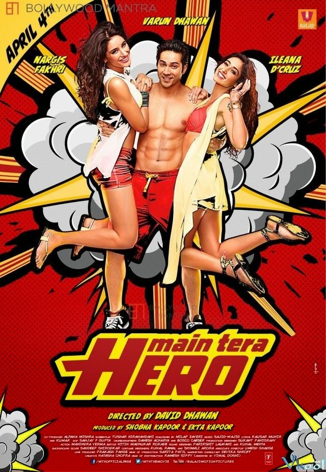 Phim Người Hùng Của Em - Main Tera Hero