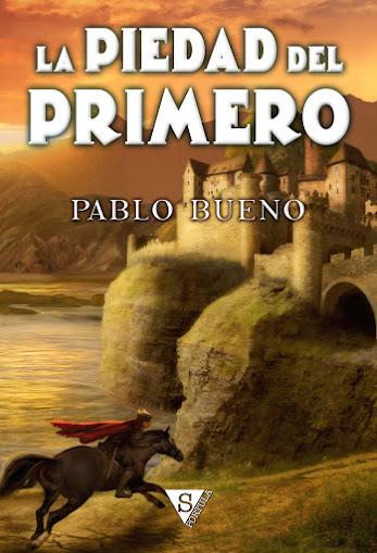 La piedad del Primero, de Pablo Bueno, reseña