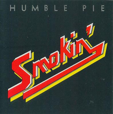 Humble Pie ~ 1972 ~ Smokin'