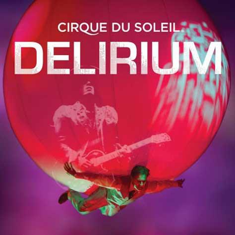 Cirque du soleil, delirium
