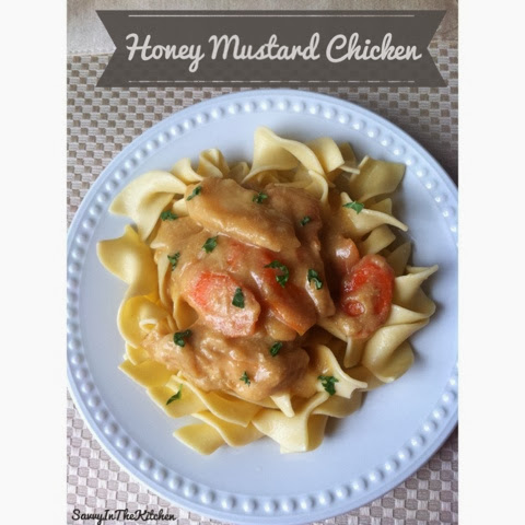 Honey Mustard Chicken -Savvy In The Kitchen