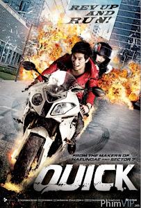 Nhanh Hay Chết - Quick (Kwik) poster