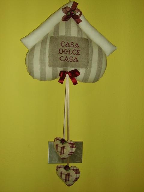 Con un pezzo di stoffa ancora casa dolce casa for Casa dolce