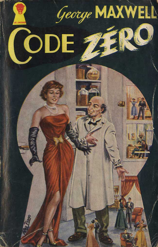 Couverture de polar : Code zéro (George MAXWELL) - Pour vous Madame, pour vous Monsieur, des publicités, illustrations et rédactionnels choisis avec amour dans des publications des années 50, 60 et 70. Popcards Factory vous offre des divertissements de qualité. Vous pouvez également nous retrouver sur www.popcards.fr et www.filmfix.fr   - For you Madame, for you Sir, advertising, illustrations and editorials lovingly selected in publications from the fourties, the sixties and the seventies. Popcards Factory offers quality entertainment. You may also find us on www.popcards.fr and www.filmfix.fr